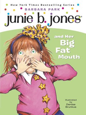 cover image of Junie B. Jones and Her Big Fat Mouth