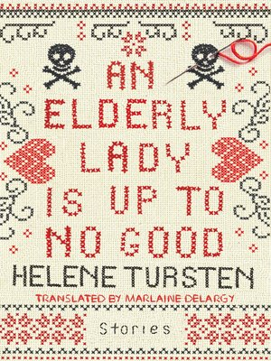 cover image of An Elderly Lady Is Up to No Good