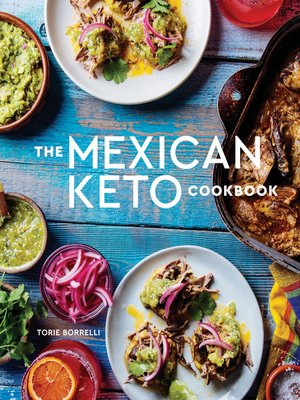 cover image of The Mexican Keto Cookbook
