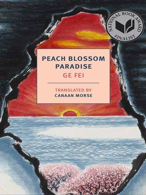 cover image of Peach Blossom Paradise