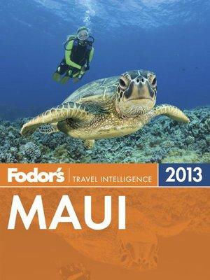 cover image of Fodor's Maui 2013
