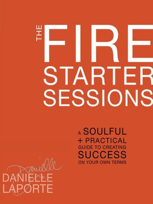 cover image of The Fire Starter Sessions