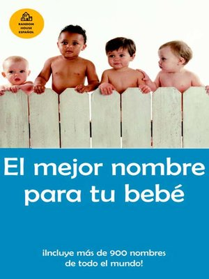cover image of El mejor nombre para tu bebe