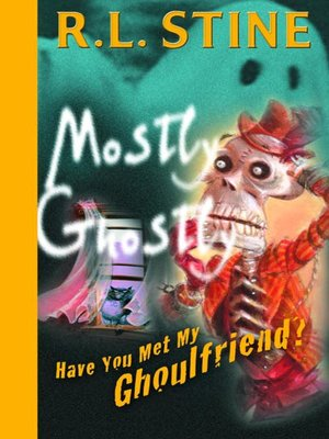 cover image of Have You Met My Ghoulfriend?