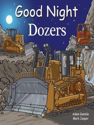 cover image of Good Night Dozers