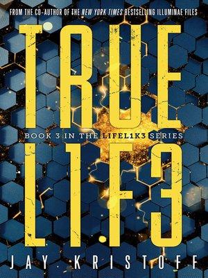 cover image of TRUEL1F3 (Truelife)