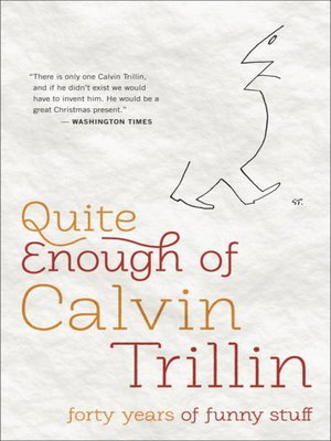 cover image of Quite Enough of Calvin Trillin