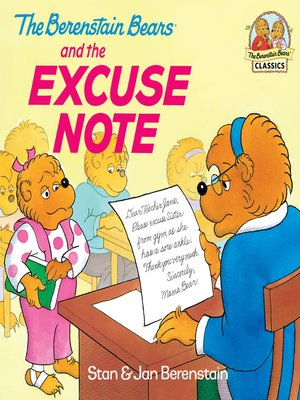 cover image of The Berenstain Bears and the Excuse Note