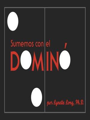 cover image of Sumemos con el Domino