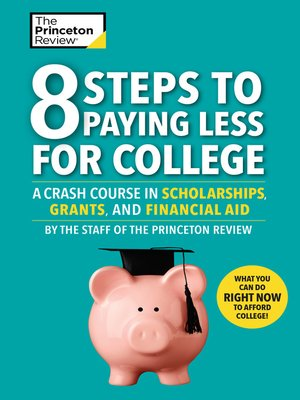 cover image of 8 Steps to Paying Less for College