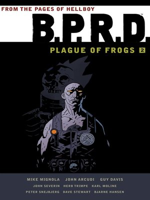 cover image of B.P.R.D. Plague of Frogs, Volume 2