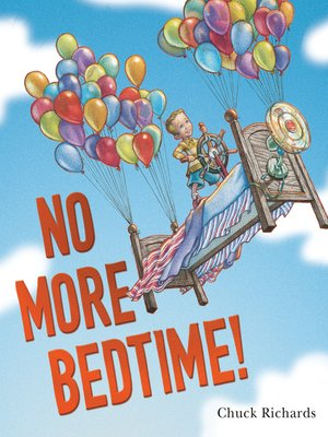 cover image of No More Bedtime!