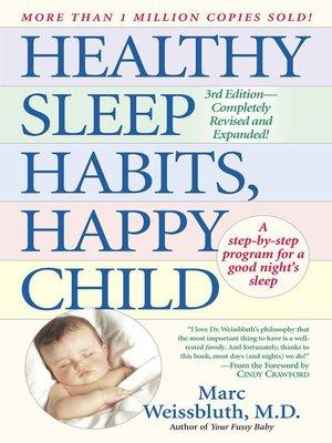 cover image of Healthy Sleep Habits, Happy Child