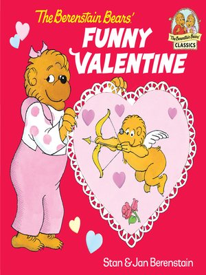 cover image of The Berenstain Bears' Funny Valentine