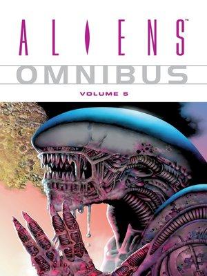 cover image of Aliens (1996), Omnibus Volume 5