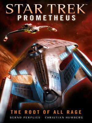 cover image of Star Trek Prometheus--The Root of All Rage