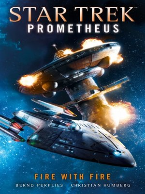 cover image of Star Trek Prometheus -Fire with Fire