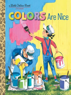 cover image of Colors Are Nice