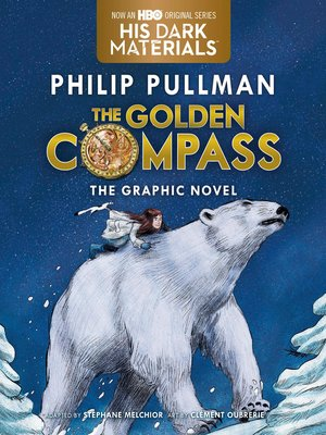 cover image of The Golden Compass Graphic Novel, Complete Edition