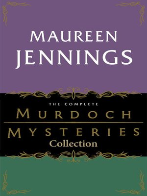 cover image of The Complete Murdoch Mysteries Collection