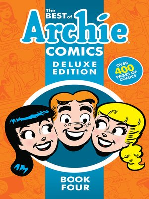 cover image of The Best of Archie Comics Book 4 Deluxe Edition