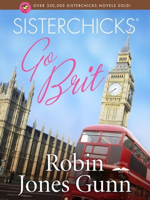 cover image of Sisterchicks Go Brit!