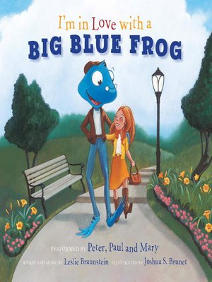 cover image of I'm in Love with a Big Blue Frog