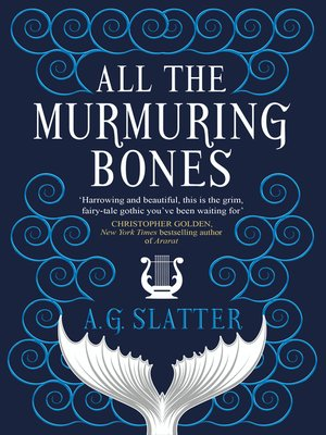 cover image of All the Murmuring Bones