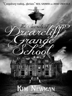 cover image of The Secrets of Drearcliff Grange School