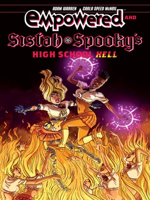 cover image of Empowered & Sistah Spooky's High School Hell