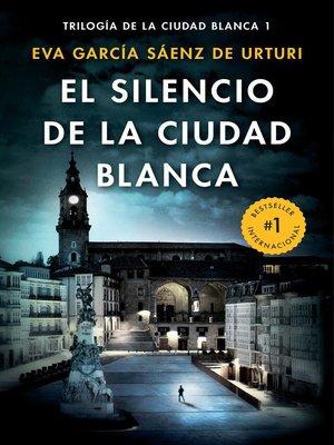 cover image of El silencio de la ciudad blanca