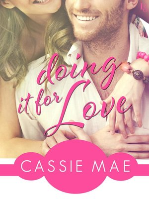 cover image of Doing It for Love