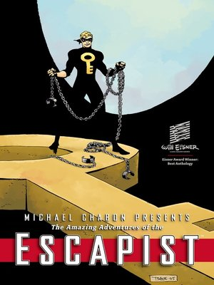 cover image of Michael Chabon Presents....The Amazing Adventures of the Escapist Volume 3