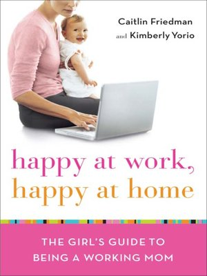 cover image of Happy at Work, Happy at Home