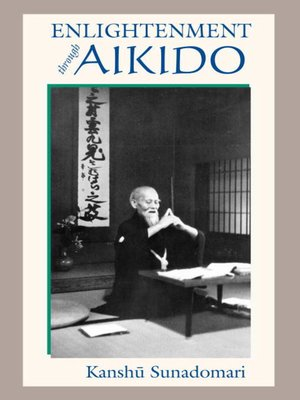 cover image of Enlightenment through Aikido