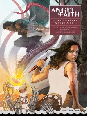 cover image of Angel and Faith: Season 10, Volume 1