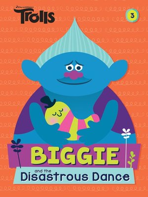 cover image of Biggie and the Disastrous Dance (DreamWorks Trolls)