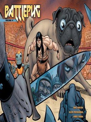 cover image of Battlepug, Volume 4