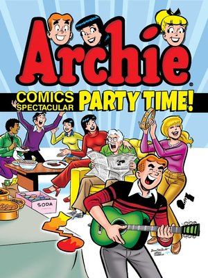 cover image of Archie Comics Spectacular: Party Time!