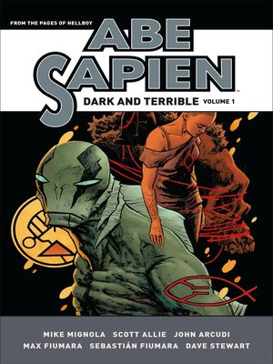 cover image of Abe Sapien (2008): Dark and Terrible, Volume 1