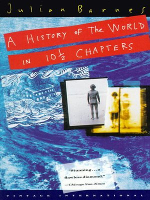 cover image of A History of the World in 10 1/2 Chapters