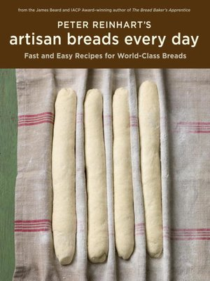 cover image of Peter Reinhart's Artisan Breads Every Day