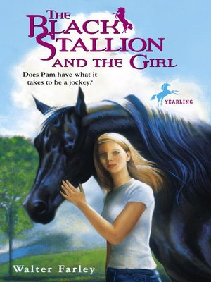 cover image of The Black Stallion and the Girl