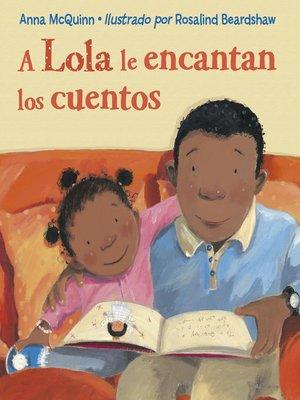 cover image of A Lola le encantan los cuentos