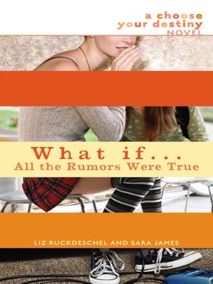 cover image of What If... All the Rumors Were True