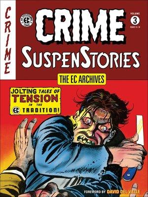 cover image of Crime SuspenStories (1950), Volume 3