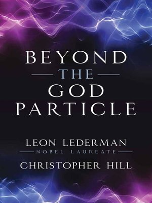 cover image of Beyond the God Particle