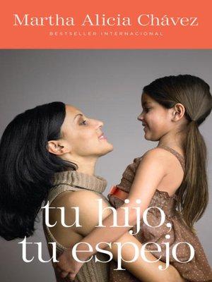cover image of Tu hijo, tu espejo