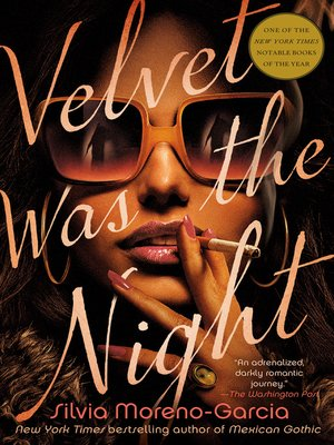 cover image of Velvet Was the Night
