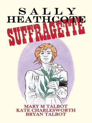 cover image of Sally Heathcote, Suffragette